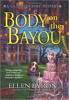 #Review / #Giveaway - Body on the Bayou by Ellen Byron