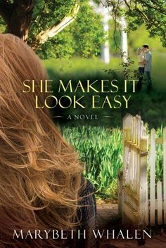 She Makes It Look Easy: A Novel - Kindle edition $1.99 today! by Marybeth Whalen. Religion & Spirituality Kindle eBooks @ Amazon.com.