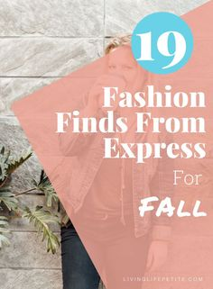 Looking for some great new items to add to your closet for the the new season. On the blog I am sharing some great fall fashion finds from express that you need to add to your closet. #fallfashion #fallstyle #falloutfit #petitefashion #petitestyle