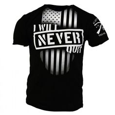 I Will Never Quit. Get it here: http://www.gruntstyle.com/index.php?route=product/productkeyword=neverproduct_id=1220