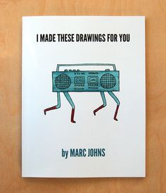 Marc Johns: I made these drawings for you - a new book