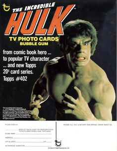 The Incredible Hulk - advertising for Topps bubble-gum cards.