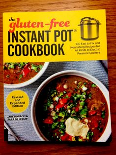 # Free Cooking Book Beginners PDF: Free Recipes Book The Gluten-Free Instant Pot Cookbook Revised and Expanded Edition. New Cookbooks, New Recipes, Dinner Recipes, Instant Pot, Im Not Perfect, Spicy, Gluten Free, Stuffed Peppers, Blender Hollandaise