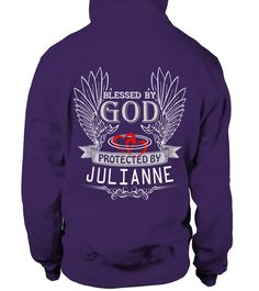 # BLESSED BY GOD PROTECTED BY JULIANNE .  BLESSED BY GOD PROTECTED BY JULIANNE  A GIFT FOR A SPECIAL PERSON  It's a unique tshirt, with a special name!   HOW TO ORDER:  1. Select the style and color you want:  2. Click Reserve it now  3. Select size and quantity  4. Enter shipping and billing information  5. Done! Simple as that!  TIPS: Buy 2 or more to save shipping cost!   This is printable if you purchase only one piece. so dont worry, you will get yours.   Guaranteed safe and secure…