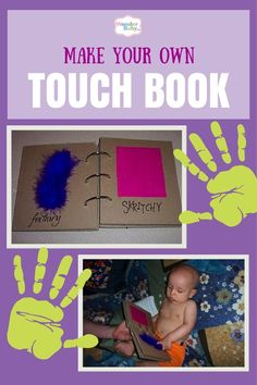Learn how to make your own Touch Book for your blind baby by putting together a book of textures for him to feel. It's easy and fun and can be a great gift for a visually impaired child... or anyone!