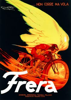 Art Poster: Frera, 1929 Vintage Italian Motorcycle Advertising Giclee Canvas Print - The Zedign House - Store Vintage Italian Posters, Vintage Advertising Posters, Vintage Advertisements, Vintage Ads, Poster Vintage, Vintage Travel, Vintage Prints, Motorcycle Posters, Motorcycle Art