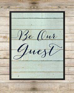 Be Our Guest 8X10 INSTANT DOWNLOAD Printable  by SouthernSpruce - Blue Seafoam Shabby Chic Nautical Pallet Script Guest Bedroom House Warming Gift Wall Art
