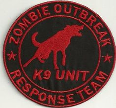 Zombie Response Team Patch K-9 Unit by POWERPATCHES13 on Etsy