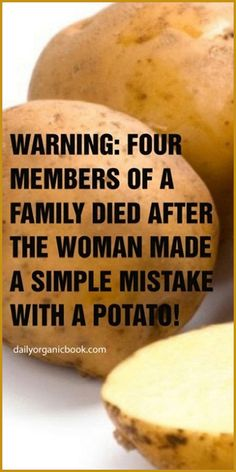 Romantic Home Decor Warning: Four Members Of A Family Died After The Woman Made A Simple Mistake With A Potato!Romantic Home Decor Warning: Four Members Of A Family Died After The Woman Made A Simple Mistake With A Potato! Holistic Remedies, Health Remedies, Natural Remedies, Keto Recipes, Healthy Recipes, Healthy Tips, Healthy Food, Natural Treatments, Health And Nutrition