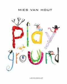 Playground  (Book) : Hout, Mies van : Two friends take a fun, fantastical trip to the playground through Mies van Hout's amazing art. Join them as they climb through the trees, find the way across the crocodile-infested river, bushwhack through blackberries, feel their way through the dark cave, escape from a monster, and slide into safety at the jungle gym. Note a special treat: a new creature joins the children from each landscape, contributing to an ever-lengthening parade to the…