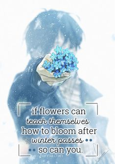 Remember after a cold winter there is always a warm summer that brings everything back to life, and the sun shines again☺ Normal Quotes, All Quotes, Life Quotes, Anime Depression, Depression Quotes, Anime Qoutes, Quotes White, Soul Eater, Fullmetal Alchemist