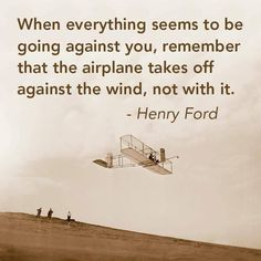 Mean #Business - Remember, airplanes take off against the wind, not with it!