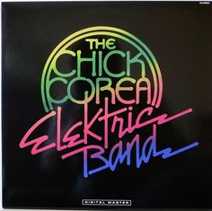 THE CHICK COREA ELEKTRIC BAND / JAZZ / FUSION / VICTOR JAPAN