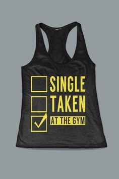 Single Taken At The Gym Funny Women's Work Out by FitnessFreaks