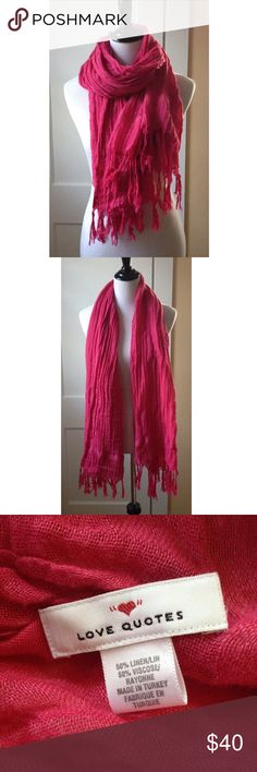 LOVE QUOTES Pink Italian Linen Scarf Wrap Make this gorgeous pink Italian linen scarf yours today! Fringed edge detailing. 50% linen, 50% viscose. Worn only a few times and in like-new condition! Love Quotes Accessories Scarves & Wraps