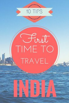 10 Tips for your first time to India. #indiatraveltips #traveltips #india  www.travel4life.club