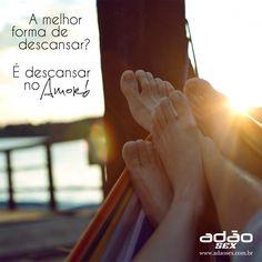 Descanse no amor!  www.adaosex.com.br