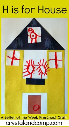 h is for house preschool letter of the week craft