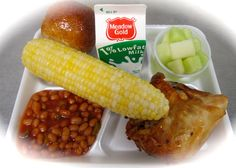 Today's main line meal Oven Roasted Chicken, Fresh Local Corn on the Cob, Freshly baked Whole Grain Dinner Roll, Cowboy Baked Beans, Fresh Honeydew Chunks, and Ice Cold Milk!