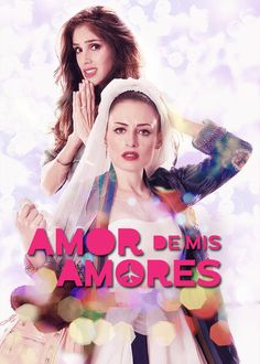 "Check out ""Amor de mis amores"" on Netflix"