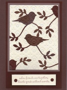 This card is made with papers from SU--Used the SU 2 Step Bird Punch and punched out different colors of brown scrap papers to make the b...