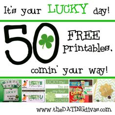 Fifty AWESOME St. Patrick's Day printables - ALL FREE! This is a must-check-out post!  www.TheDatingDivas.com #stpatricksday #freeprintables #lovenotes #DIY
