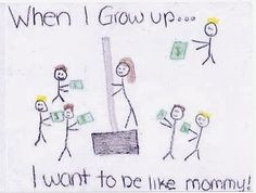 "Why I am a teacher! Mom, ""I work at Home Depot and had commented to my daughter how much money we made in the recent snowstorm."" This drawing is of me selling a shovel."