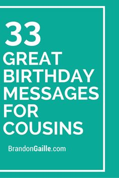 33 Great Birthday Messages For Cousins