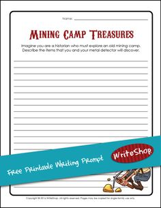 Mining camp treasures printable writing prompt • free from WriteShop