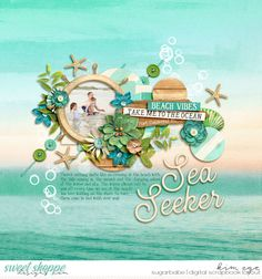 Digital Scrapbook Layout for the beach using Salt Water by Kristin Cronin-Barrow; and Dream Emporium Templates by Crystal Livesay (found at Sweet Shoppe Designs)