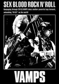 Vamps a great Japanese band.