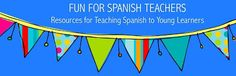 Fun for Spanish Teachers: 14 of My Favorite Online Resources for Spanish Teachers
