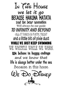 """SVG file – In this House We Do Disney- Both """"Bear"""" and """"Bare"""" versions - Schlechtes Wetter Lustig Disney Family Quotes, Cute Disney Quotes, Walt Disney Quotes, Disney Memes, Cute Quotes, Funny Quotes, Disney Sayings, Disney Quotes To Live By, Beautiful Disney Quotes"""