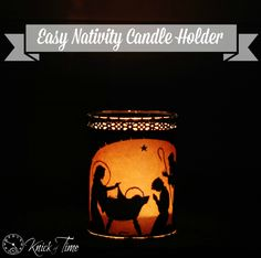 12 days of Christmas DIY projects from Knick of Time. This project is a super easy Nativity Silhouette Candle Holder that looks beautiful when illuminated! Christmas Mason Jars, Diy Christmas Cards, Christmas Nativity, Christmas Candles, Christmas Centerpieces, 12 Days Of Christmas, Christmas Signs, Christmas Art, Christmas Ornaments