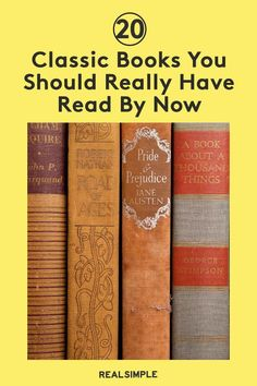 20 Classic Books You Should Have Read By Now | Add these classic books and novels to your must-read list this year, from well-known authors that are required reading while growing up to newer novels that might have flown under any book lover's radar. #realsimple #bookrecomendations #thingstodo #bookstoread