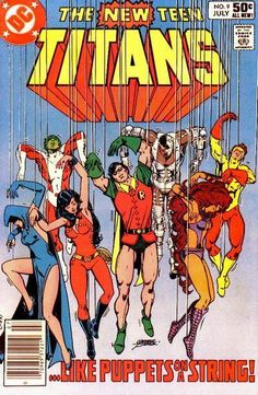 THE NEW TEEN TITANS 9. MARV WOLFMAN, GEORGE PEREZ. DC COMICS