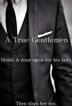 A True Gentleman.....