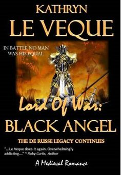 Lord of War: Black Angel by Kathryn Le Veque, http://www.amazon.com/dp/B00DVDB4HG/ref=cm_sw_r_pi_dp_eosjsb1GECY5E