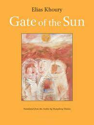 Картинки по запросу gate of the sun elias khoury