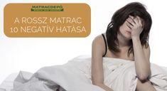 A rossz matrac 10 negatív hatása - Matracdepo.hu