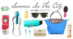Prep Essentials: Essentials: Summer In The City. See the original blog post here! prepessentials.blogspot.com