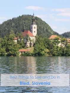 Best Things to See and Do in Bled, Slovenia / Where to Stay, Where to Eat Bled Slovenia, Slovenia Travel, Lake Bled, Travel Inspiration, Travel Tips, Europe, Good Things, Holidays, Eat