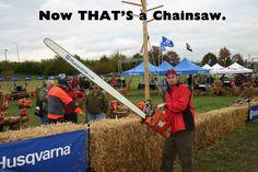 Now that's a chainsaw. #HusqvarnaFan