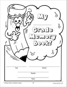 My ____ Grade Memory Book!