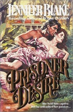 Prisoner of Desire by Jennifer Blake. Published by Fawcett Romance Novel Covers, Romance Art, Vintage Romance, Historical Romance Books, Romance Authors, Southern Gothic, Southern Ladies, Book Cover Art, Book Covers