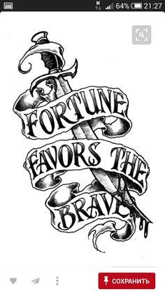 Fortune Favors the Brave-Dagger- Tattoo Design Tattoos 3d, Body Art Tattoos, Sleeve Tattoos, Cool Tattoos, Tattos, Tattoo Design Drawings, Tattoo Sketches, Tattoo Designs, Tatto Old