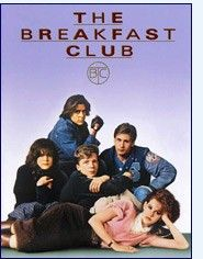 The Breakfast Club..a classic!