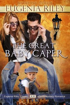 A Girl and Her Kindle: The Great Baby Caper by Eugenia Riley Excerpt
