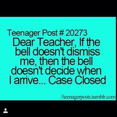 Ohhhh that's a burn to al teachersin yo face