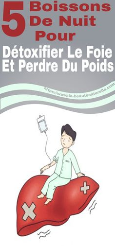 5 night drinks to detoxify the liver and lose weight .- 5 boissons de nuit pour détoxifier le foie et perdre du poids 5 night drinks to detoxify the liver and lose weight - Healthy Women, Reflexology, Herbal Remedies, Hiit, Healthy Drinks, The Cure, Lose Weight, Health Fitness, Workout